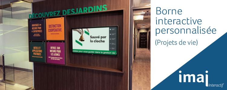 Affichage dynamique : un nouvel écran tactile à la Caisse Desjardins de Rivière-des-Prairies