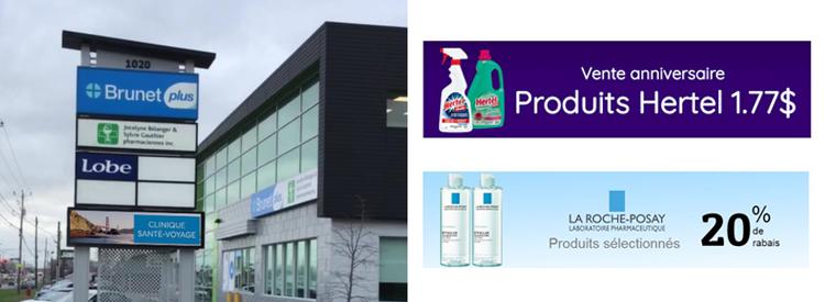 Écran d'affichage dynamique à la Pharmacie Brunet plus à Valleyfield